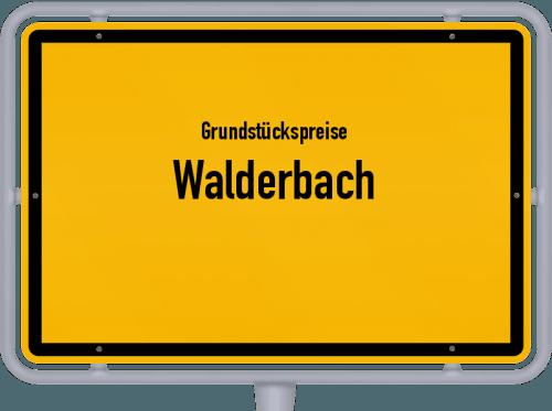 Grundstückspreise Walderbach 2021