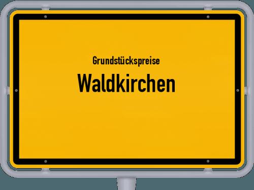Grundstückspreise Waldkirchen 2019
