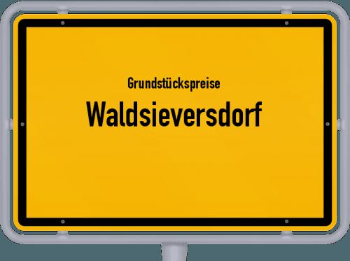Grundstückspreise Waldsieversdorf 2021