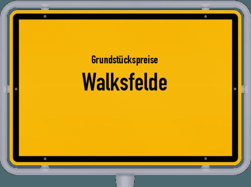 Grundstückspreise Walksfelde 2021