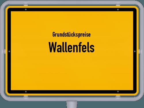 Grundstückspreise Wallenfels 2021