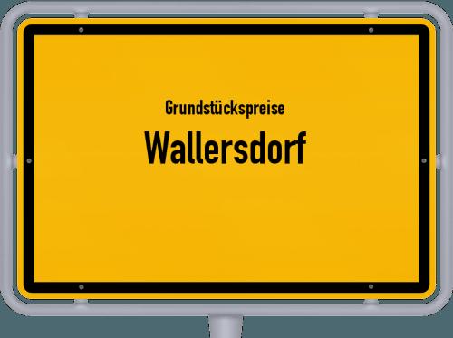 Grundstückspreise Wallersdorf 2021