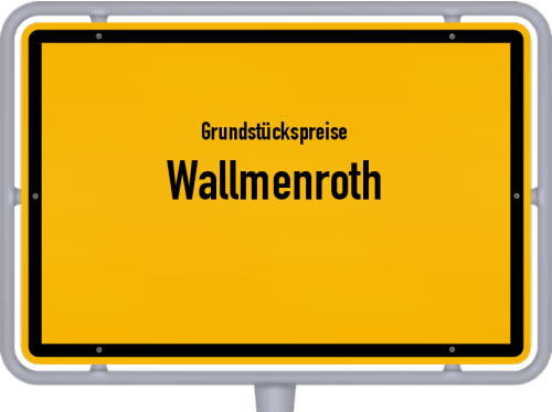 Grundstückspreise Wallmenroth 2019