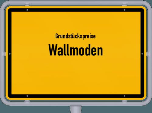 Grundstückspreise Wallmoden 2021