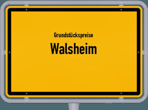 Grundstückspreise Walsheim 2019