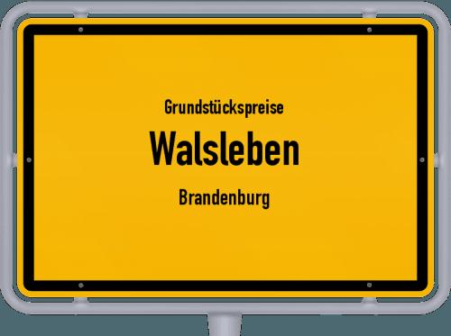 Grundstückspreise Walsleben (Brandenburg) 2021