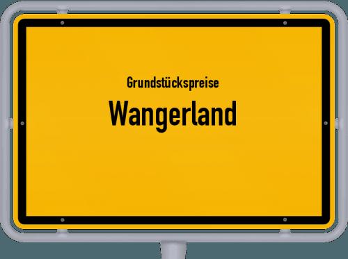 Grundstückspreise Wangerland 2019