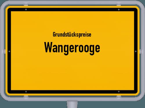 Grundstückspreise Wangerooge 2021