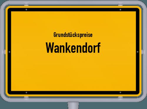 Grundstückspreise Wankendorf 2021