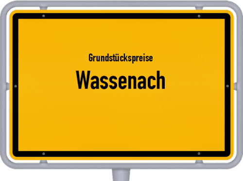 Grundstückspreise Wassenach 2019