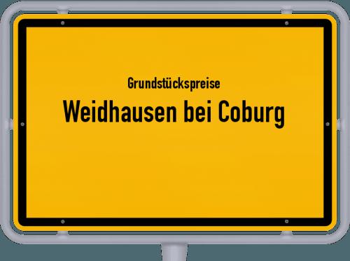 Grundstückspreise Weidhausen bei Coburg 2021