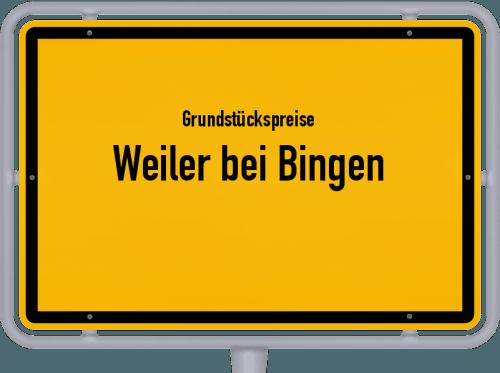 Grundstückspreise Weiler bei Bingen 2019