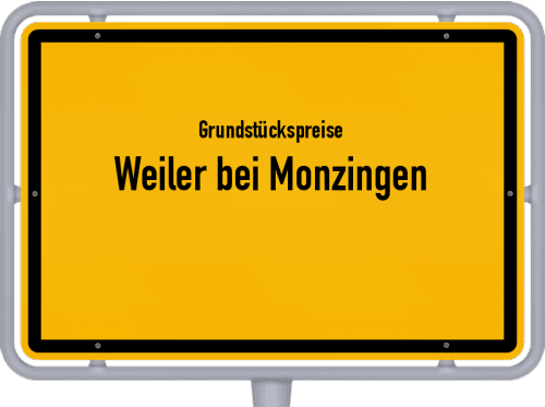 Grundstückspreise Weiler bei Monzingen 2019