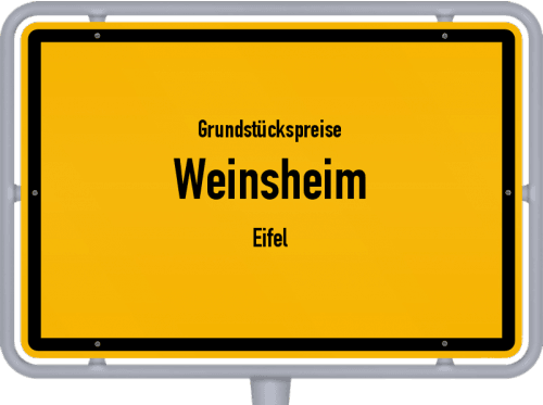 Grundstückspreise Weinsheim (Eifel) 2019