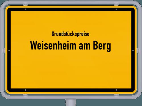 Grundstückspreise Weisenheim am Berg 2019
