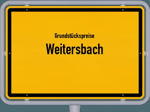 Grundstückspreise Weitersbach 2019