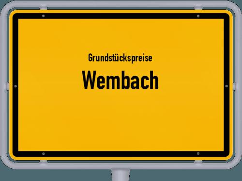 Grundstückspreise Wembach 2018