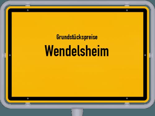 Grundstückspreise Wendelsheim 2019