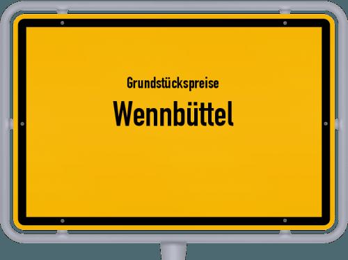 Grundstückspreise Wennbüttel 2021