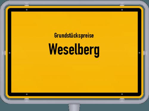 Grundstückspreise Weselberg 2019