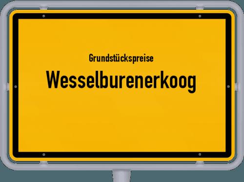 Grundstückspreise Wesselburenerkoog 2021