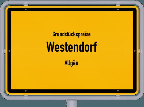 Grundstückspreise Westendorf (Allgäu) 2019