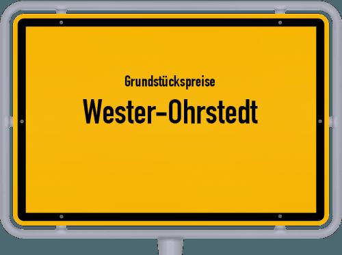 Grundstückspreise Wester-Ohrstedt 2021