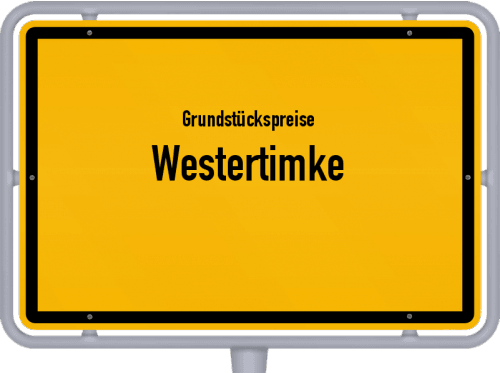 Grundstückspreise Westertimke 2019