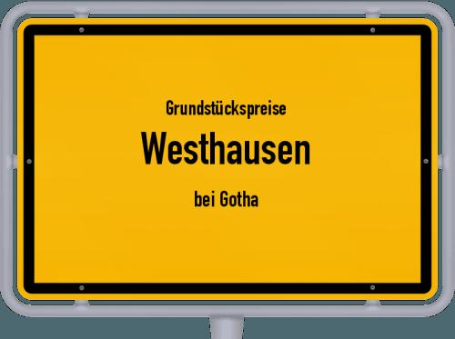 Grundstückspreise Westhausen (bei Gotha) 2019