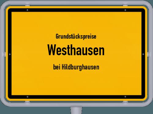 Grundstückspreise Westhausen (bei Hildburghausen) 2019