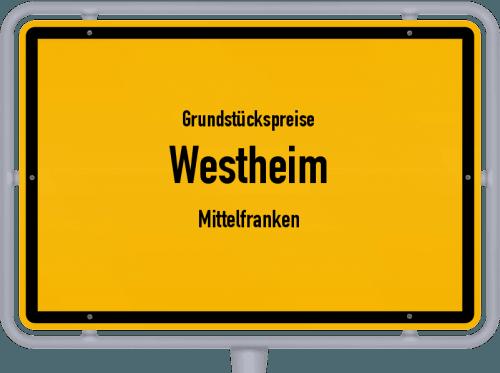 Grundstückspreise Westheim (Mittelfranken) 2019
