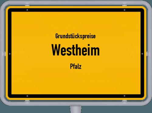 Grundstückspreise Westheim (Pfalz) 2019