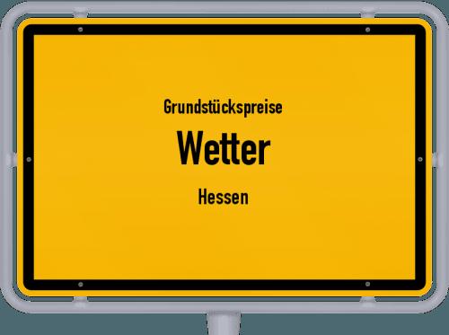 Grundstückspreise Wetter (Hessen) 2020