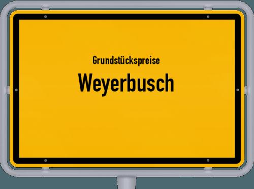 Grundstückspreise Weyerbusch 2019