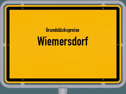 Grundstückspreise Wiemersdorf 2021