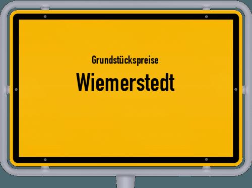 Grundstückspreise Wiemerstedt 2021