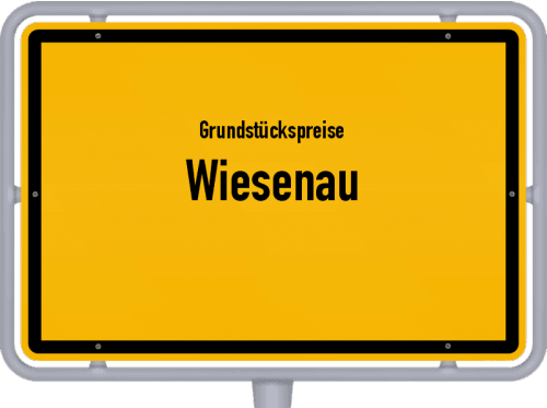 Grundstückspreise Wiesenau 2021
