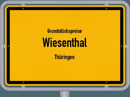 Grundstückspreise Wiesenthal (Thüringen) 2019