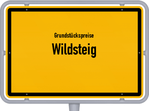 Grundstückspreise Wildsteig 2021