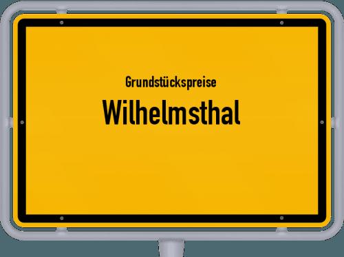 Grundstückspreise Wilhelmsthal 2021