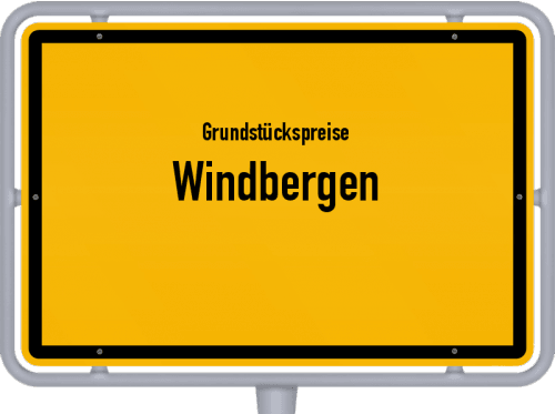 Grundstückspreise Windbergen 2021