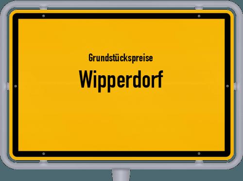 Grundstückspreise Wipperdorf 2019