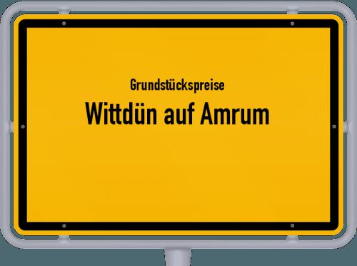 Grundstückspreise Wittdün auf Amrum 2021
