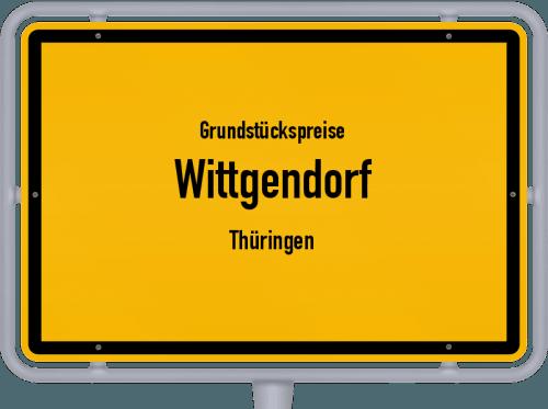 Grundstückspreise Wittgendorf (Thüringen) 2019