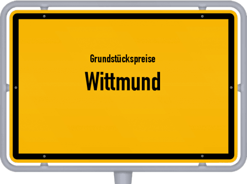 Grundstückspreise Wittmund 2021