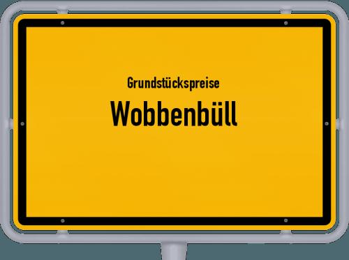 Grundstückspreise Wobbenbüll 2021
