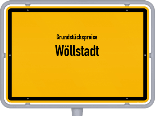 Grundstückspreise Wöllstadt 2019
