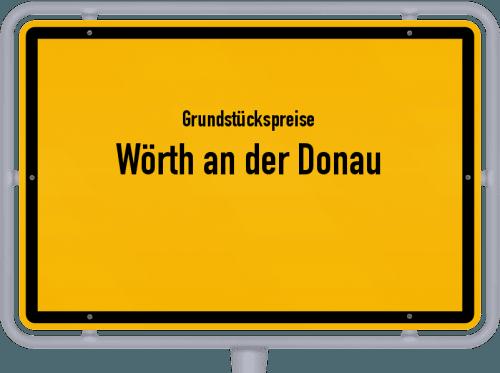 Grundstückspreise Wörth an der Donau 2019