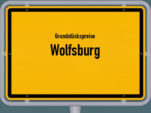 Grundstückspreise Wolfsburg 2021