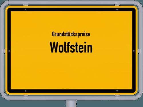 Grundstückspreise Wolfstein 2019